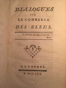 Dialogues sur le commerce des bleds. Abbé Galiani.